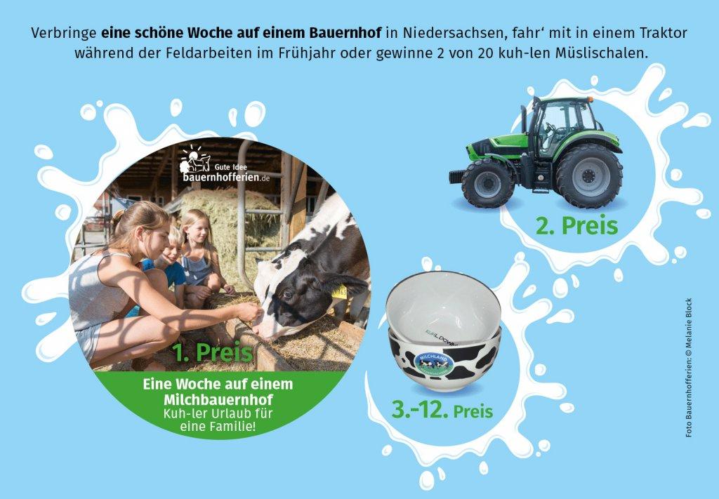 Preise: Zu gewinnen gibt es eine Woche auf dem bauernhof, eine Traktorfahrt und 10 x 2 kuh-le Müslischalen.
